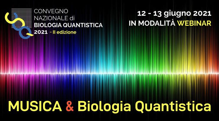 2° Convegno Nazionale di Biologia Quantistica